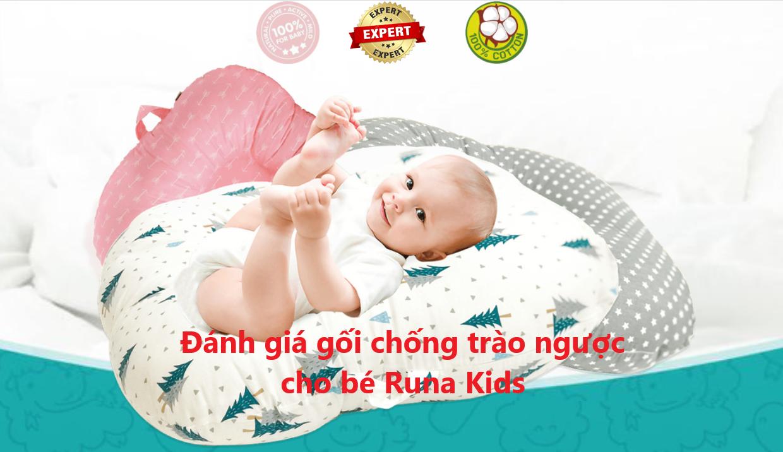 Đánh giá gối chống trào ngược cho bé Runa Kids